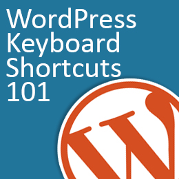 WordPress Keyboard Shortcuts 101